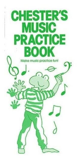 Chesters: Music Practice Book