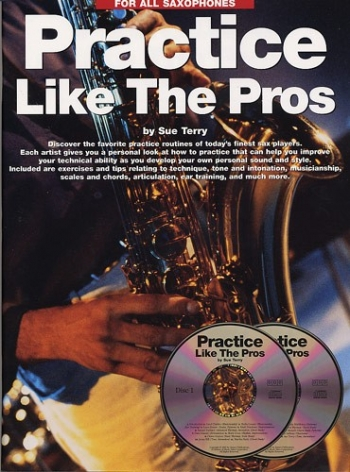 Practice Like The Pros: All Saxophone