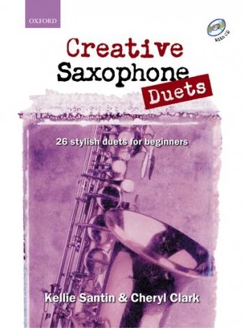 Creative Saxophone Duets: Alto Or Tenor