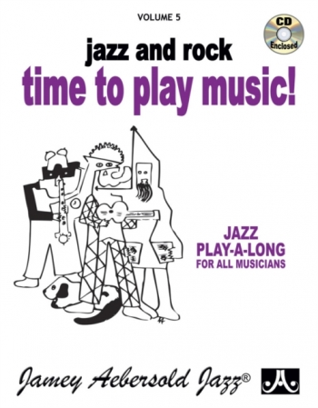 Aebersold Vol.5: Time To Play Music: All Instruments: Book & CD