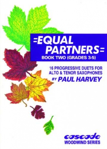 Equal Partners: Book 2: Saxophone Duets: Tenor and Alto