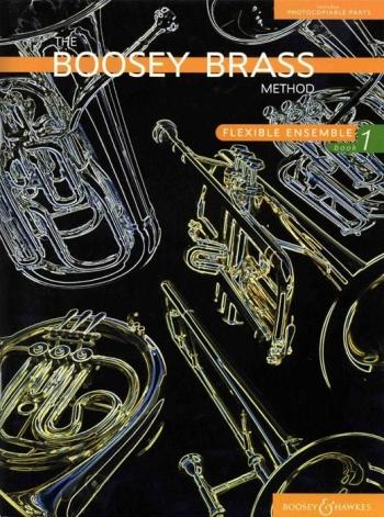 Boosey Brass : Flexible  Ensemble: Vol.1