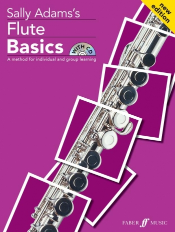 Flute Basics: Pupils Book & Cd New Edition (Sally Adams)