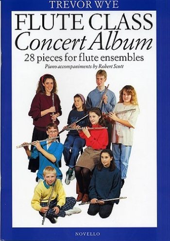 Flute Class Group: Concert Album (Wye)