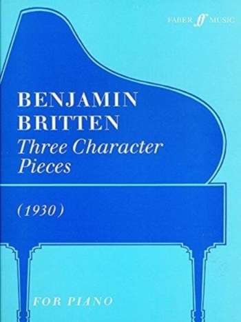 3 Character Pieces (1930): Piano  (Faber)