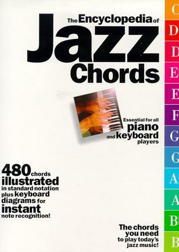 The Encyclopedia Of Jazz Chords: 480 Chords
