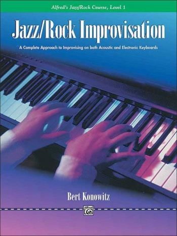 Jazz Rock Improvisation: Level 1