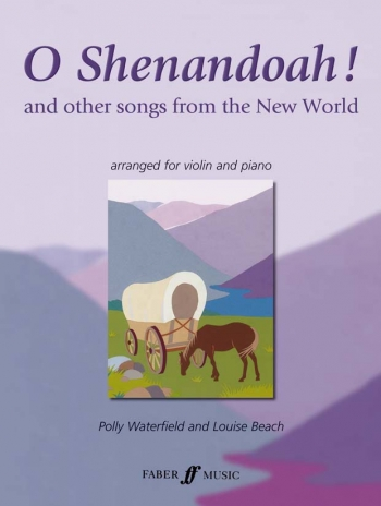 O Shenandoah And Other Songs From The New World: Violin