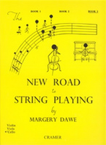 New Road To String Playing: 3: Cello