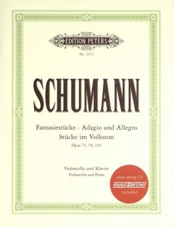 Fantasy Pieces Op73: Cello & Piano: Book & CD (Peters)