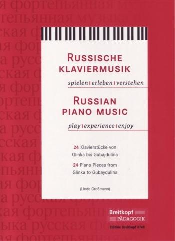 Russian Piano Music: 24 Pieces: Piano (grossmann) (Breitkopf)