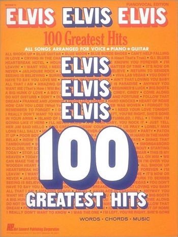 Elvis Presley: 100 Greatest Hits: Piano Vocal Guitar