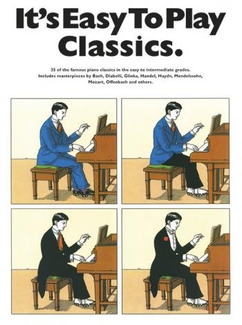 Its Easy To Play Classics: Easy: Piano