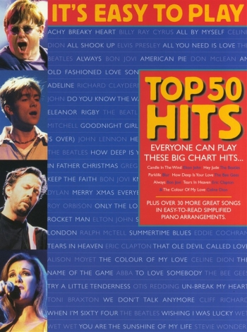 Its Easy To Play Top 50 Hits: Piano Vocal Guitar