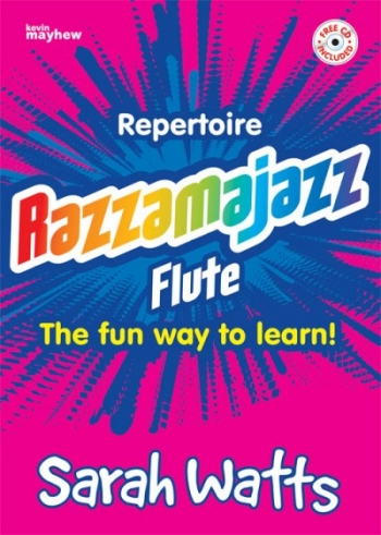 Razzamajazz Flute: Repertoire: Book & CD (Watts)