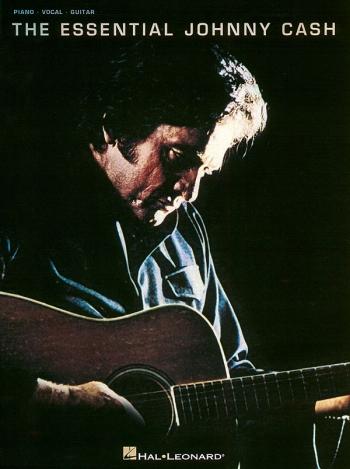 The Essesial Johnny Cash: Piano Vocal Guitar