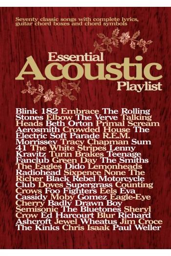 Essential Acoustic Playlist: Guitar Chords and Lyrics