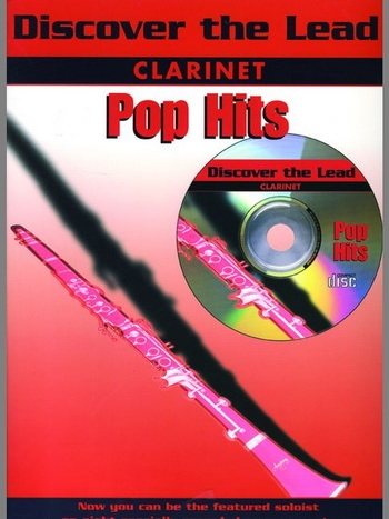 Discover The Lead: Pop Hits: Clarinet: Book & CD