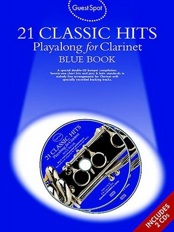 Guest Spot: 21 Classic Hits: Blue Book: Clarinet: Book & CD