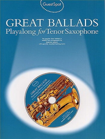 Guest Spot: Great Ballads: Tenor Sax: Book & CD