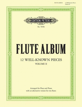 Flute Album: 12 Well Known Pieces: Vol2: Flute & Piano