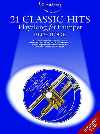 Guest Spot: 21 Classic Hits: Blue Bk: Trumpet: Bk&cd