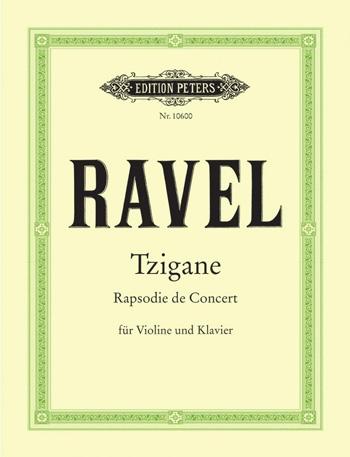 Tzigane: Rapsodie De Concert: Violin and Piano (Peters)