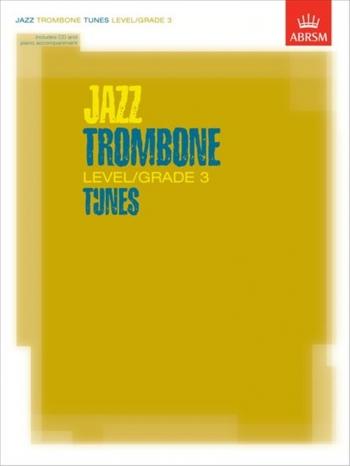 ABRSM Jazz Trombonetunes: Level/Grade 3: Book & CD