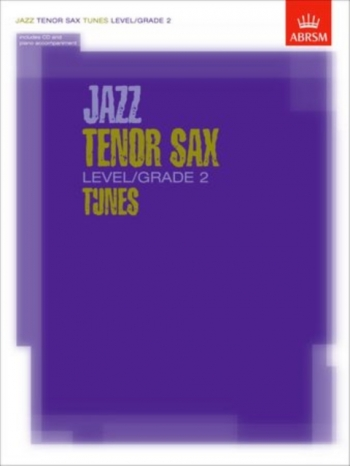 ABRSM Jazz Tenor Saxophone Tunes: Level/Grade 2: Book & CD
