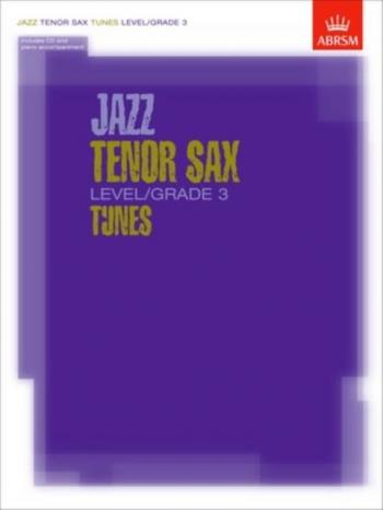 ABRSM Jazz Tenor Saxophone Tunes: Level/Grade 3: Book & CD