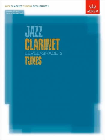 ABRSM Jazz Clarinet Tunes: Level: Grade 2: Book & CD
