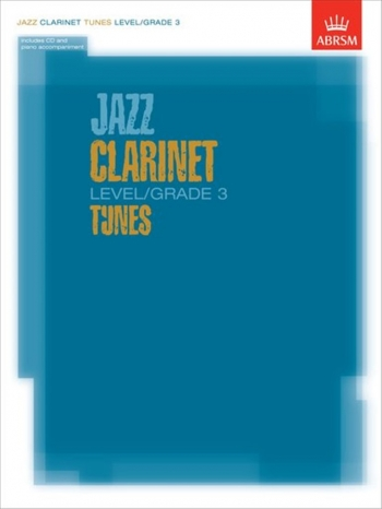ABRSM Jazz Clarinet Tunes: Level: Grade 3: Book & CD