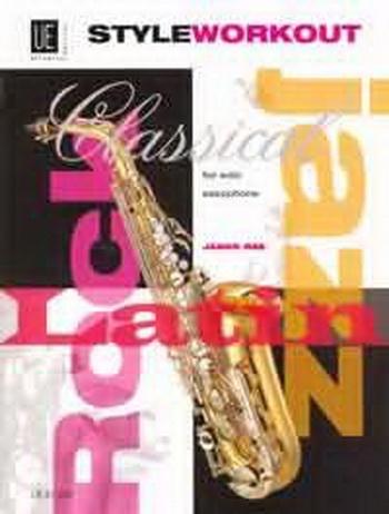 Style Workout: Saxophone Solo: Studies (Jame Rae)