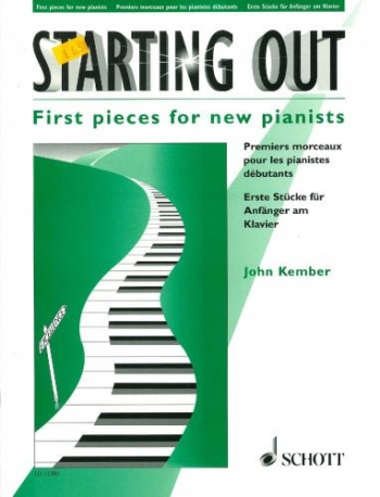 Starting Out: First Pieces For New Pianists