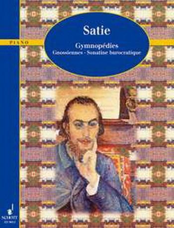 3 Gymnopedies, 6 Gnossiennes and Sonata Bureaucratique: Piano (Schott)