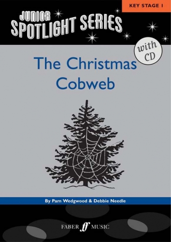 The Christmas Cobweb: Spotlight Series: Keystage 1