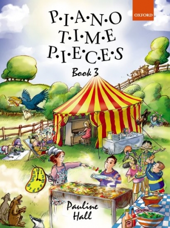 Piano Time Pieces Book 3 (Pauline Hall) (Oxford University Press)