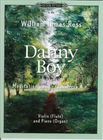 Danny Boy: Meditation On Londonderry Air: Flute Or Violin and Piano (Peters)
