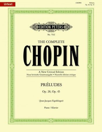 Preludes Op.28 and Op.45: Piano (Peters)