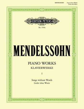 Piano Works: Vol.1: Songs Without Words: Piano (Peters)