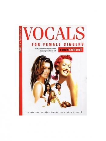 Rockschool For Female Singers: Grade Book 2: Grades 4 & 5: Book & CD