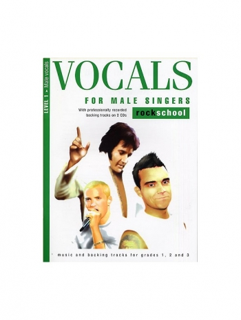 Rockschool For Male Singers: Book 1: Grade 1 2 & 3 Book & Cd