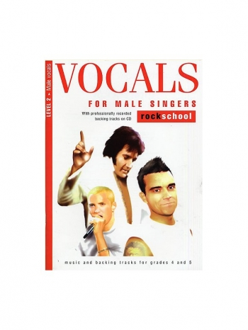 Rockschool For Male Singers: Grade Book 2: Grades 4 & 5: Book & CD
