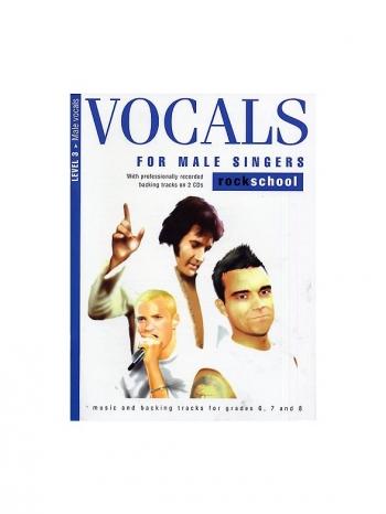 Rockschool For Male Singers: Book 3 Grade 6, 7 & 8 Book & Cd