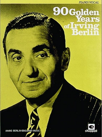 Irving Berlin: 90 Golden Years: Piano Vocal Guitar