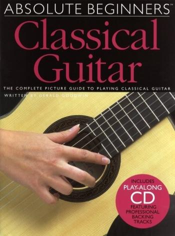 Absolute Beginners Classical Guitar: Book & CD