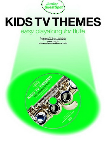 Junior Guest Spot: Kids Tv Themes: Flute: Book And Cd