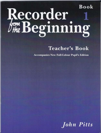 Recorder From The Beginning: Book 1: Teachers Book: Descant Recorder  (revised)