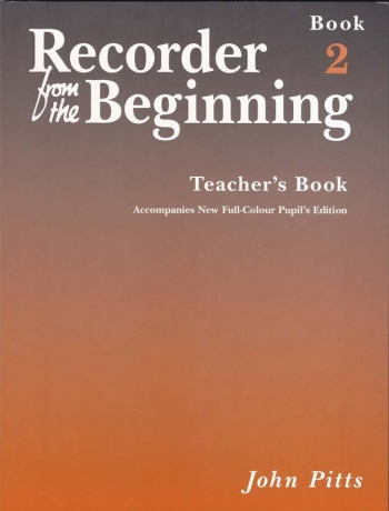 Recorder From The Beginning: Book 2: Teachers Book: Descant Recorder  (revised)