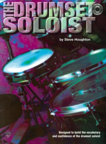 Drumset Soloist: Tutor: Book And CD